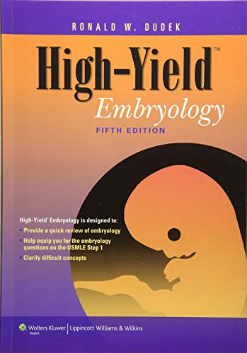 High-Yield Embryology (High Yield Series)
