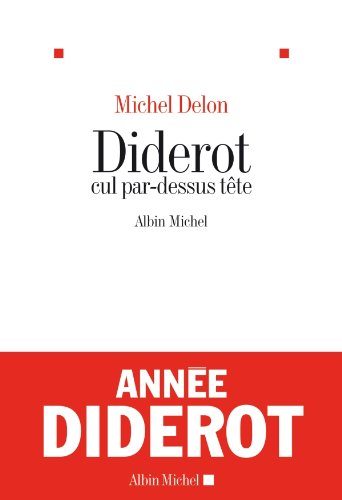 Diderot cul par-dessus tête (French Edition)