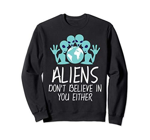 Los extraterrestres tampoco creen en ti disfraz de Halloween Sudadera