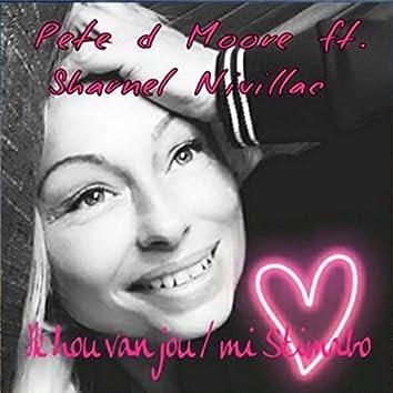 Ik Hou Van Jou / Mi Stimabo (feat. Sharnel Nivillac)