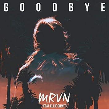 Goodbye (feat. Ellie Gilwit)