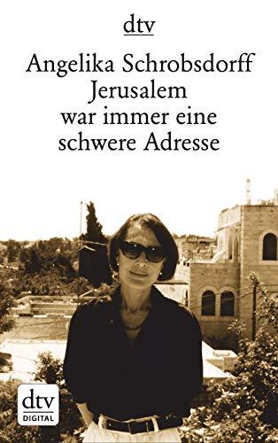 Jerusalem war immer eine schwere Adresse: Roman