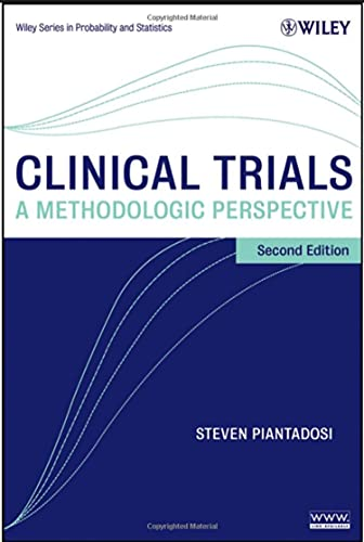 Clinical Trials: A Methodologic Perspective Second Edition(Wiley Series in Probability and Statistics) (Ebook PDF)