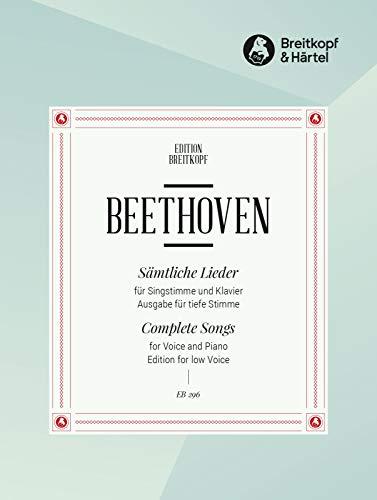 Sämtliche Lieder - Ausgabe für tiefe Stimme und Klavier (EB 296)