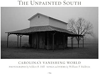 The Unpainted South: Carolina's Vanishing World