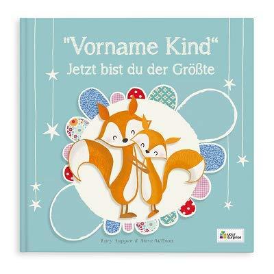 YourSurprise Personalisiertes Kinderbuch: Jetzt bist du der Größte, Kinderbuch mit Namen PERSONALISIERBAR, Softcover