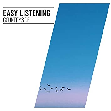 #Easy Listening Countryside