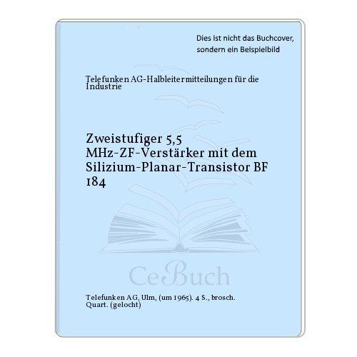Zweistufiger 5,5 MHz-ZF-Verstärker mit dem Silizium-Planar-Transistor BF 184