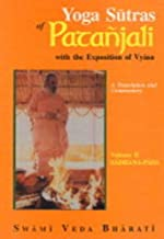 Yoga Sutras of Patanjali (with the Exposition of Vyasa), (Vol. II: Sadhana-Pada) (Vol 2)