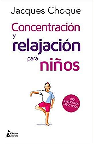 Concentración y relajación para niños (BIENESTAR)