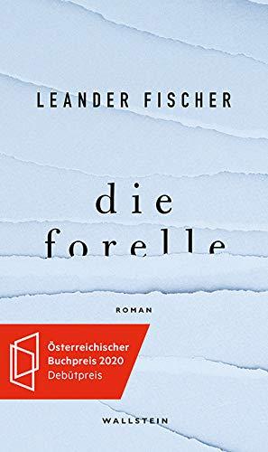 Buchseite und Rezensionen zu 'Die Forelle' von Leander Fischer