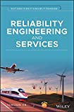 Reliability Engineering and Services (Quality and Reliability Engineering Series) (English Edition)