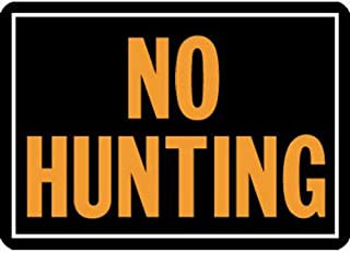 Hy-Ko Products 806 No Hunting Aluminum Sign 9.25