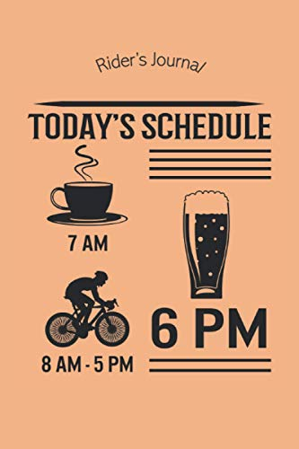 Cycling Journal and Training Notebook: Log Rides and Routes and Trails | Today's Schedule