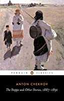 The Steppe and Other Stories, 1887-1891 (Penguin Classics)
