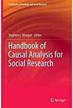 [Handbook of Causal Analysis for Social Research (Handbooks of Sociology and Social Research)] [Author: x] [May, 2013]