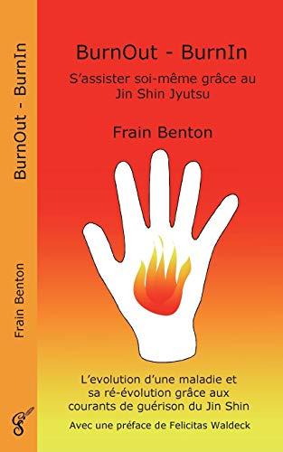 BurnOut - BurnIn. S'assister soi-même grâce au Jin Shin Jyutsu