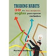 Trading Habits: 39 de las mejores reglas para operar en bolsa (Spanish Edition)