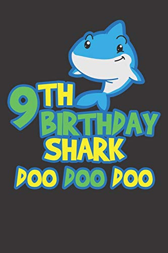 Notebook: 9th Birthday Shark Doo Doo Doo 9 Years Old Party  Dot Grid 6x9 120 Pages