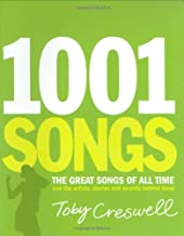 1001 Songs: The Great Songs of All Time and the Artists, Stories and Secrets Behind Them