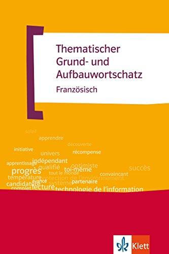 Thematischer Grund- und Aufbauwortschatz Französisch: Buch + MP3-CD (TGAW 2)