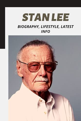 Stan Lee: Biography, Lifestyle, Latest Info