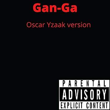 Gan-Ga (Oscar Yzaak version)
