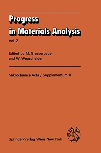Progress in Materials Analysis: Vol. 2 (Mikrochimica Acta Supplementa (11), Band 11)