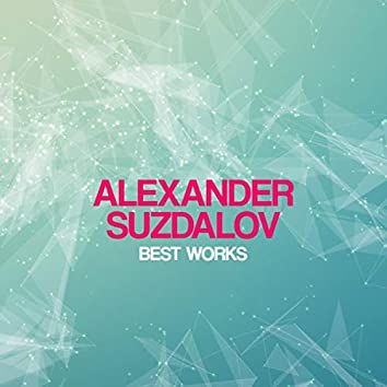Alexander Suzdalov Best Works