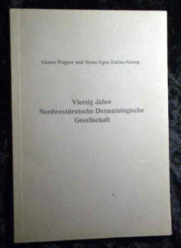 Vierzig Jahre Nordwestdeutsche Dermatologische Gesellschaft