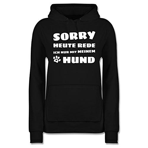 Hunde - Ich rede Heute nur mit Meinem Hund - XXL - Schwarz - Schwarze pullis - JH001F - Damen Hoodie und Kapuzenpullover für Frauen