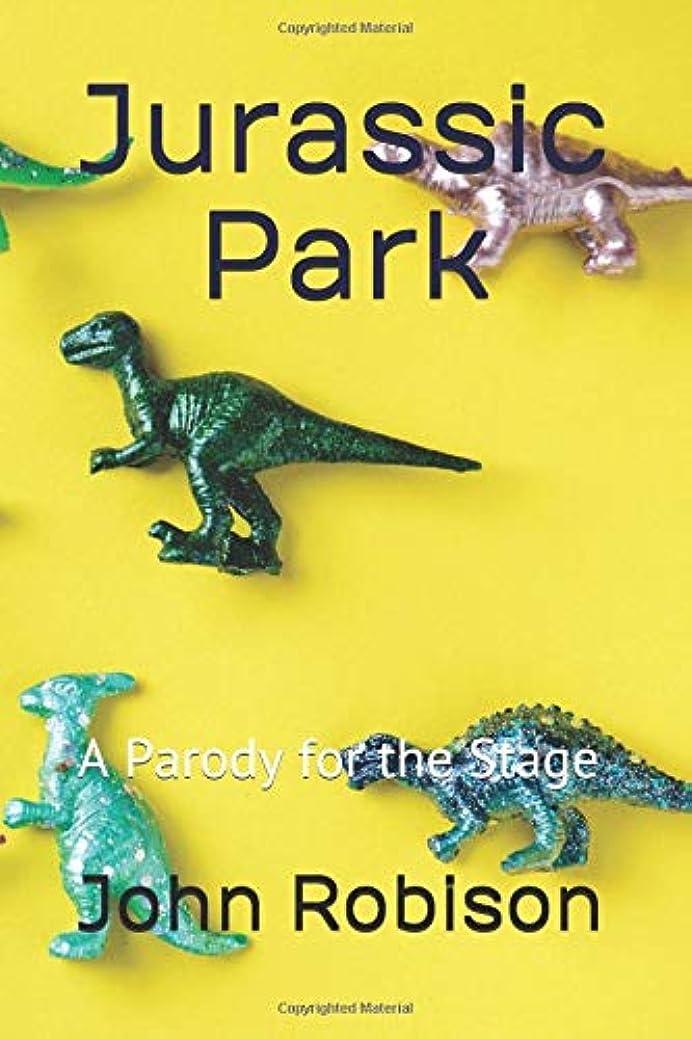 融合洪水パステルJurassic Park: A Parody for the Stage