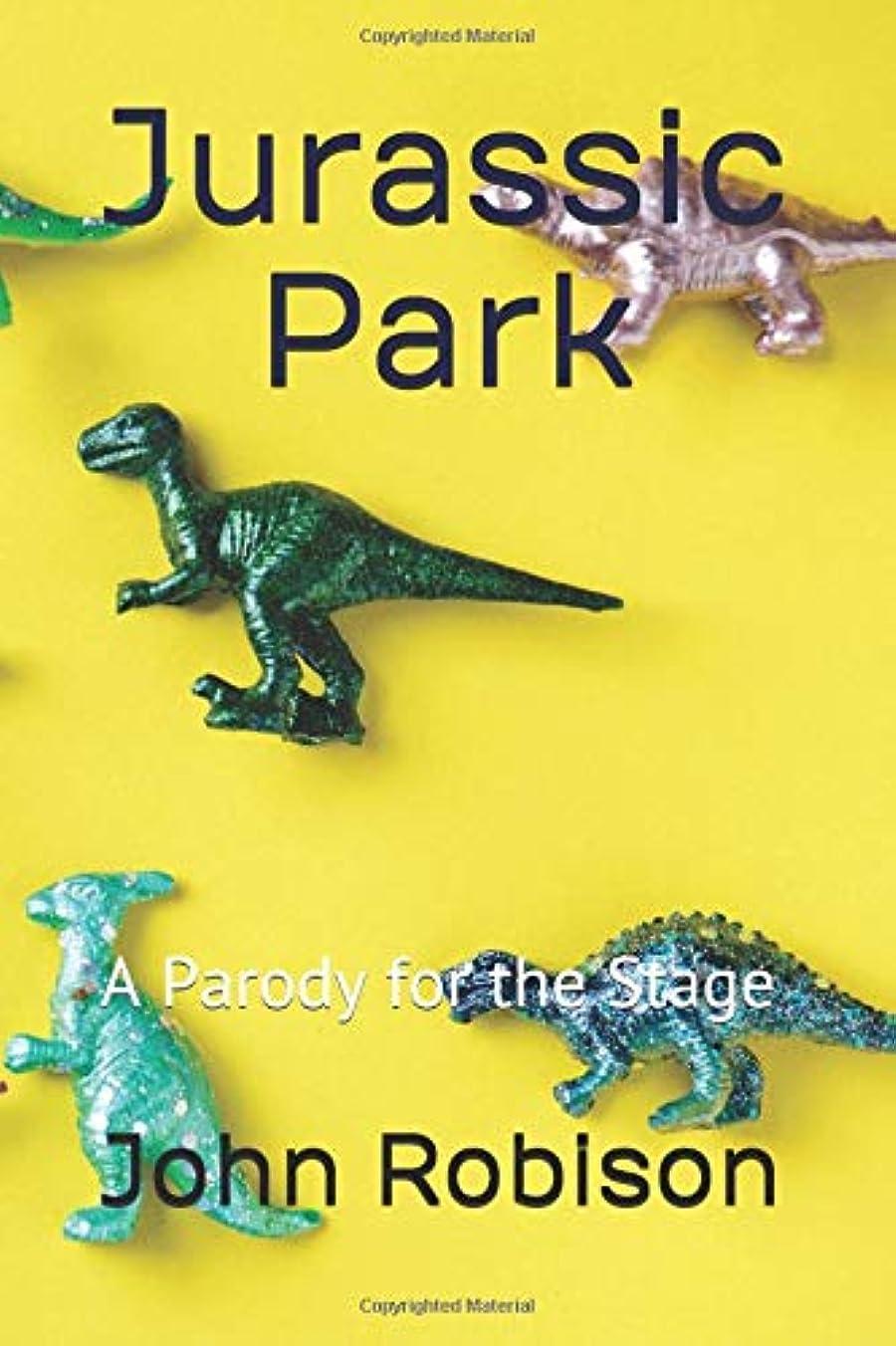 ディベート反響する若いJurassic Park: A Parody for the Stage