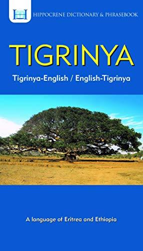 Compare Textbook Prices for Tigrinya-English/ English-Tigrinya Dictionary & Phrasebook Hippocrene Dictionary & Phrasebook Bilingual Edition ISBN 9780781813976 by Weldemichael, Tedros Hagos,Mawadza, Aquilina