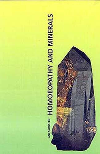 Homoeopathy and Minerals by Jan Scholten MD, Mariette Honig, Scholten MD, Jan, Honig, Ma (2006) Taschenbuch
