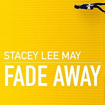 Fade Away (Acoustic)