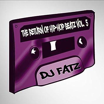 The Return of Hip-Hop Beatz, Vol. 5