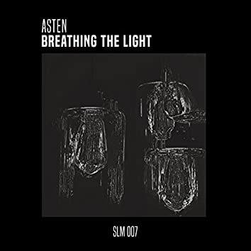 Breathing the Light
