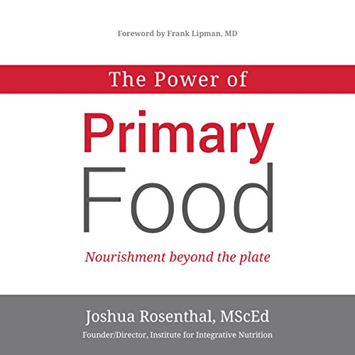 The Power of Primary Food audiobook cover art
