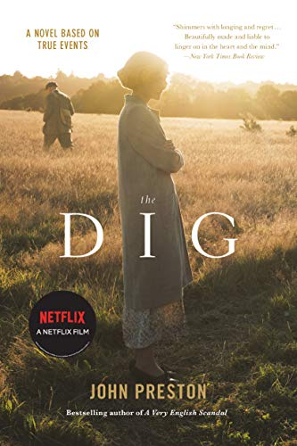 The Dig: A Novel Based on True Events (English Edition)