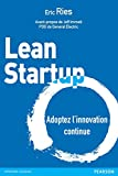 Lean Startup - Adoptez l'innovation continue (Village Mondial) - Format Kindle - 9782326051850 - 21,99 €