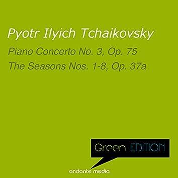 Green Edition - Tchaikovsky: Piano Concerto No. 3 & the Seasons No. 1-8