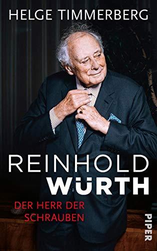 Reinhold Würth: Der Herr der Schrauben