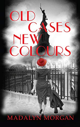 Old Cases New Colours (A Dudley Green Investigation) (The Dudley Sisters Saga Book 9) by [Madalyn Morgan]