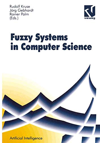 Fuzzy-Systems in Computer Science (Computational Intelligence)
