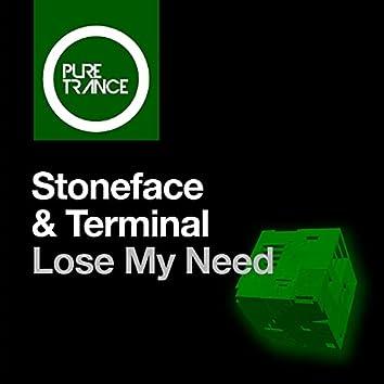 Lose My Need