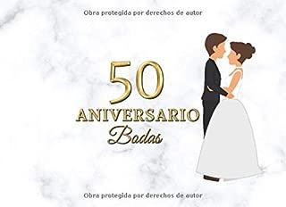 50 Aniversario Bodas: Libro de firmas para fiesta de 50 Aniversario de Boda Recuerdos mensajes y autografos de los invitados a celebracion 40 paginas a color 8.25 x 6 in (Spanish Edition)