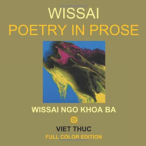 WISSAI POETRY IN PROSE: Full Color Edition