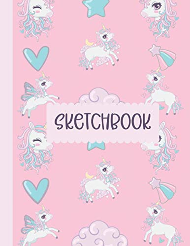 Unicorn Sketchbook: A Large Cute Unicorn Sketchbook / Notebook for Drawing, Writing, Painting, Sketching or Doodling. A perfect gift for girls