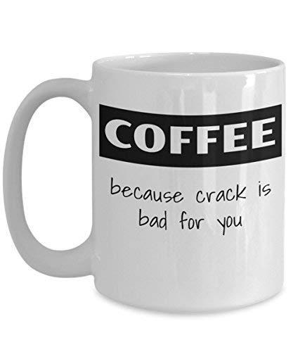 Koffie omdat Crack slecht voor je is - grappige 11oz 11oz koffiemok - geweldig cadeau-idee voor BFF, vriend, collega, baas, geheime kerstman, verjaardag, vrouw, vriendin (wit)